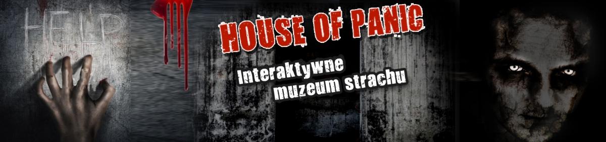 House of panic- relacja